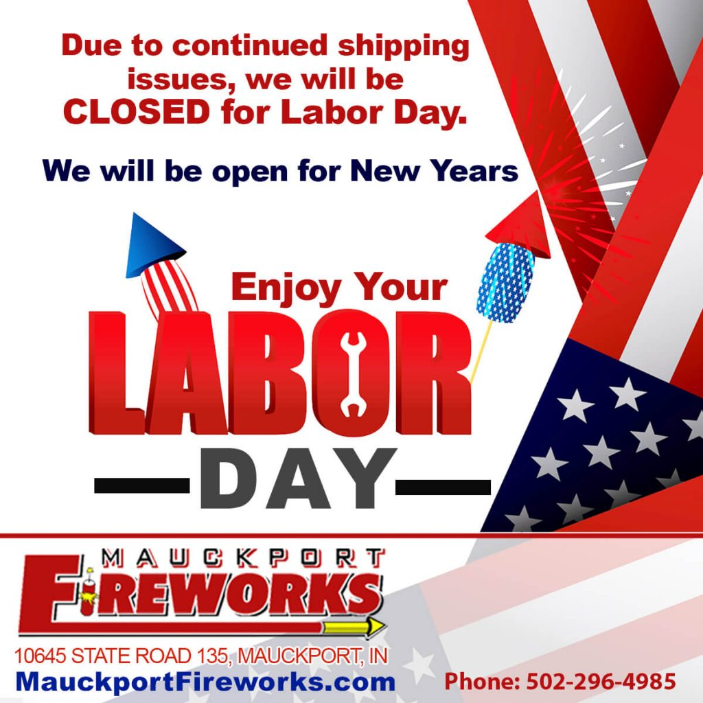 Mauckport Fireworks closed Labor Day Weekend